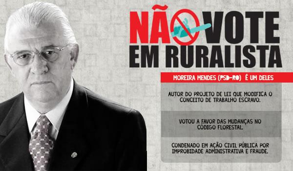 Moreira Mendes, o ruralista que quer derrubar o conceito de trabalho escravo