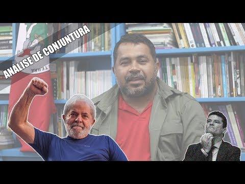 Análise de Conjuntura 01 | Vaza Jato, Lula Livre e Greve Geral!