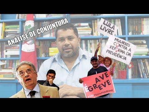 Análise de Conjuntura | Vitórias da Greve Geral, Vaza Jato com FHC, mudanças no Governo Bolsonaro e calendário de lutas