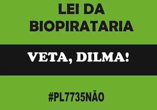 Organizações pedem veto presidencial do PL da biopirataria