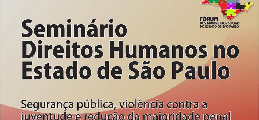 Movimentos sociais realizam seminário sobre Direitos Humanos do Estado de São Paulo