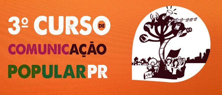 Estão abertas inscrições para o 3º Curso de Comunicação Popular do Paraná