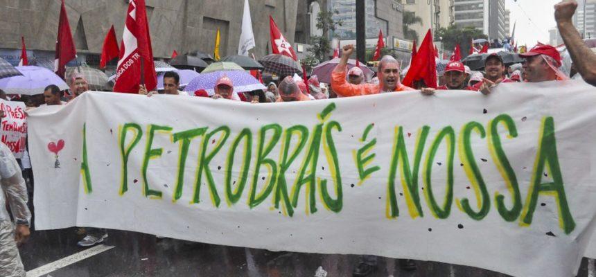 Frente Brasil Popular, a defesa da Petrobrás e os interesses internacionais em disputa