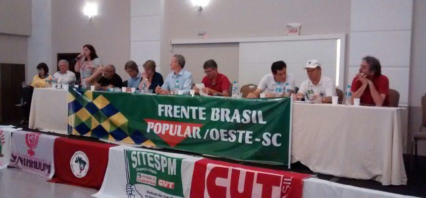 Frente Brasil Popular é lançada no Oeste de Santa Catarina