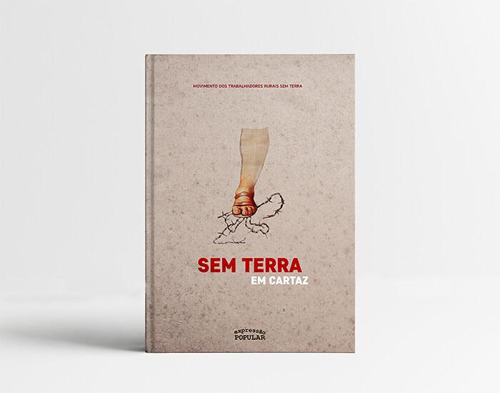 """A luta pela Reforma Agrária contada no livro """"Sem Terra em cartaz"""""""