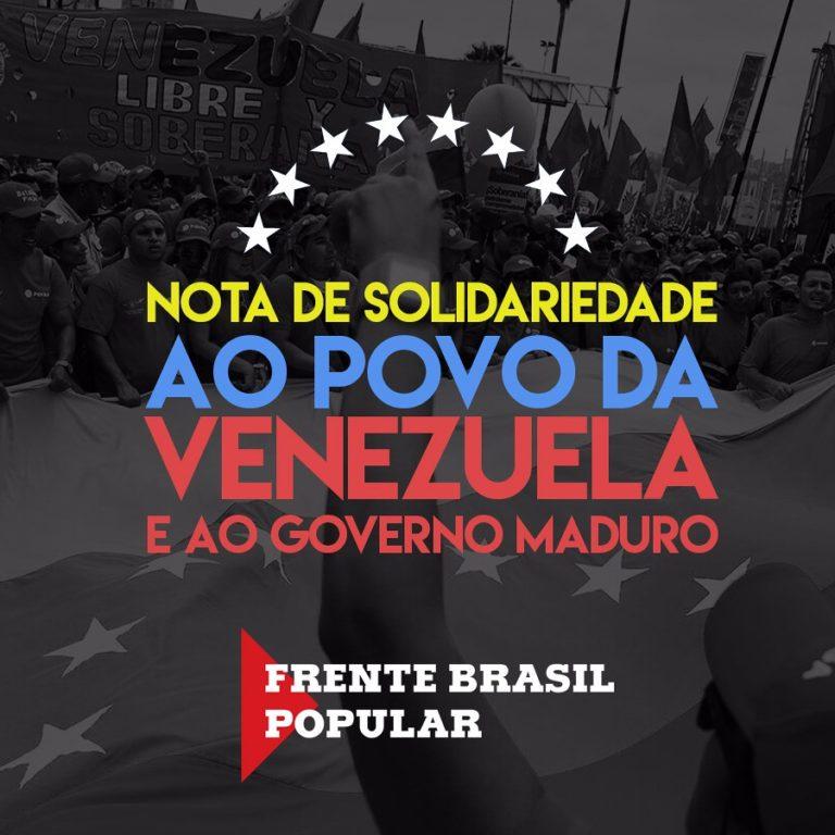 Frente Brasil Popular respalda a Revolução Bolivariana e o Governo Maduro