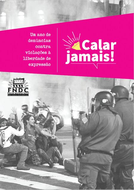 FNDC lança relatório sobre violações à liberdade de expressão