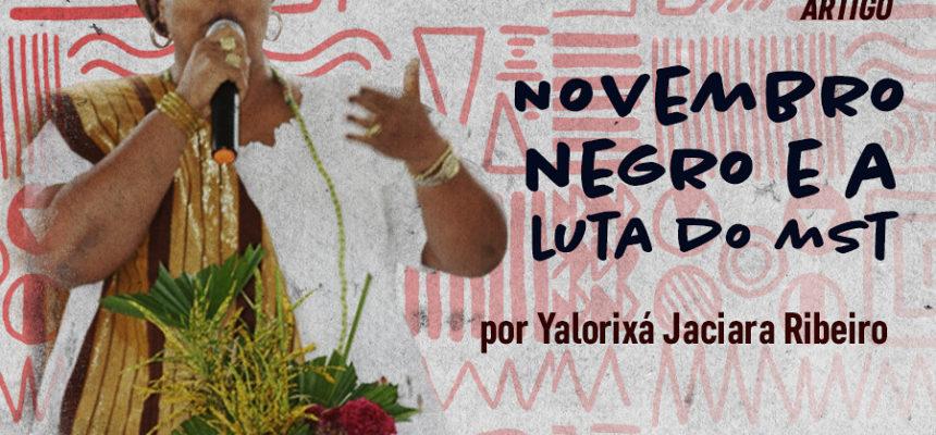 Mãe Jaciara: Novembro Negro e a luta do MST