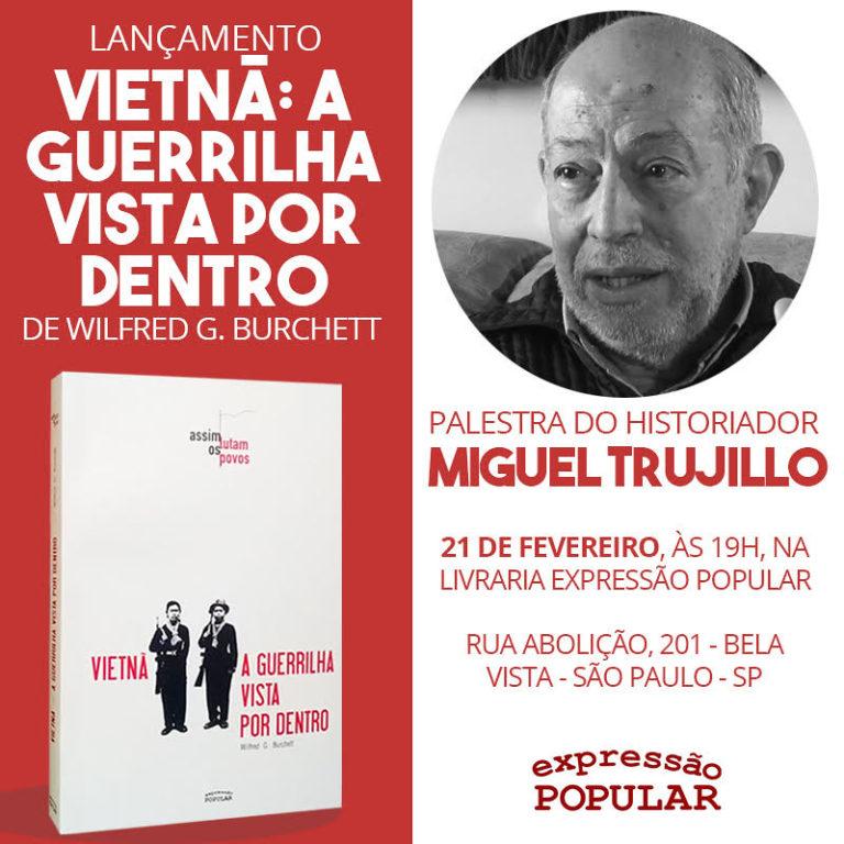 Vietnã: a guerrilha vista por dentro - Wilfred G. Burchett é lançado em São Paulo