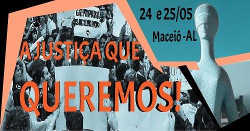 Em Alagoas, organizações sociais denunciam relação estreita entre empresas e Judiciário