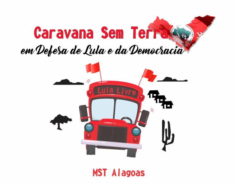 MST inicia Caravana em Defesa de Lula e da Democracia