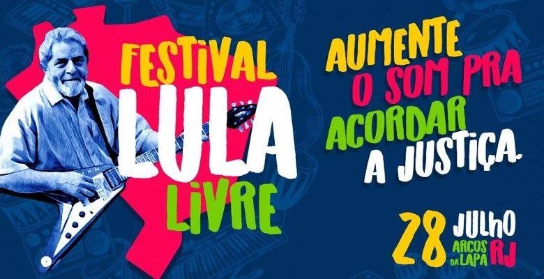 No Rio, Festival Lula Livre terá 10 horas de duração e mais de 40 artistas