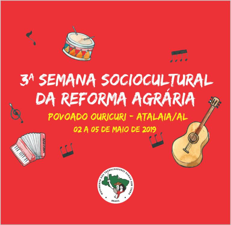 MST realiza 3ª Semana Sociocultural da Reforma Agrária em Atalaia