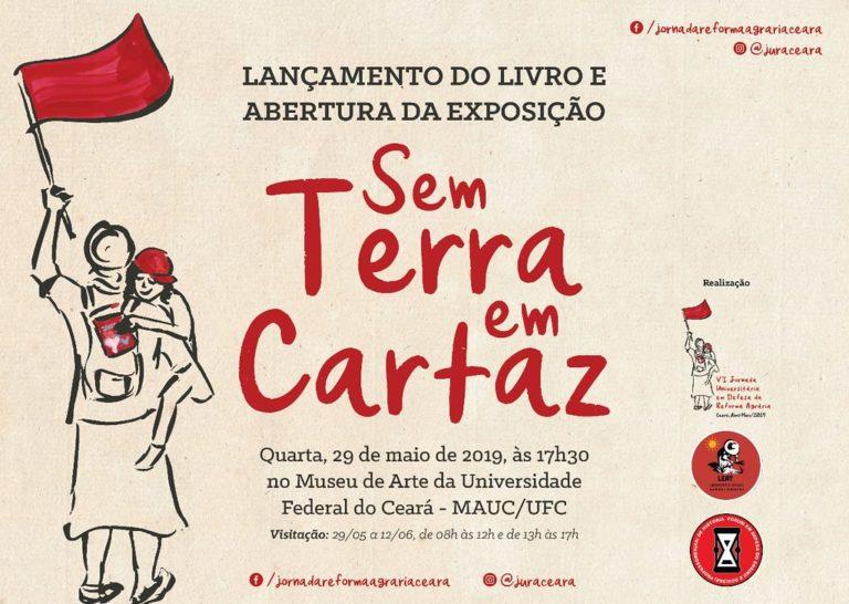 Livro Sem Terra em Cartaz chega às livrarias e vira exposição no Ceará
