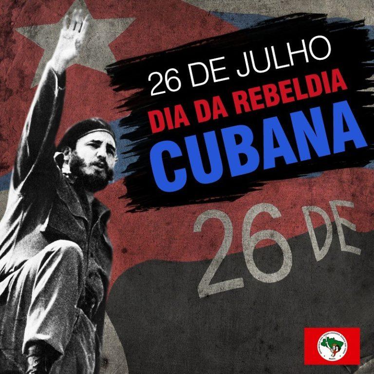 26 de Julho: Dia da Rebeldia Nacional Cubana