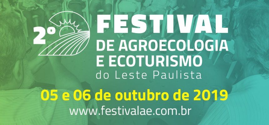 2º Festival de Agroecologia e Ecoturismo do Leste Paulista