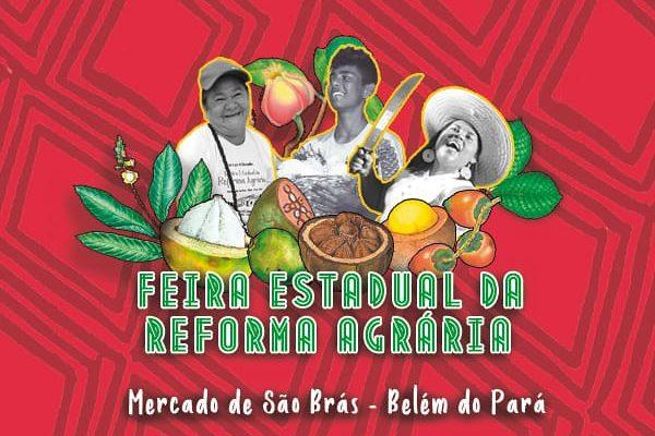MST realiza a 3ª Edição da Feira Estadual da Reforma Agrária no Pará