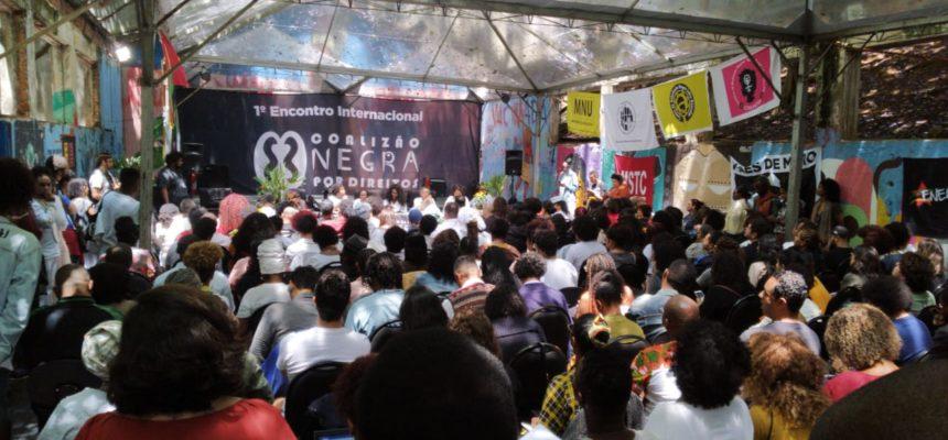 I Encontro Internacional da Coalizão Negra por Direitos