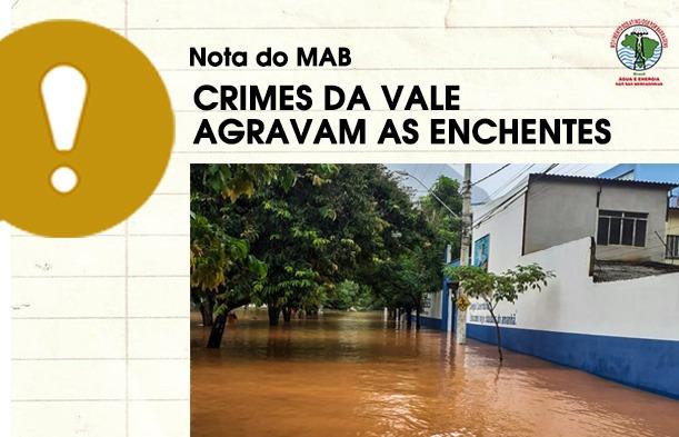 Crimes da Vale agravam enchentes em Minas Gerais e Espírito Santo