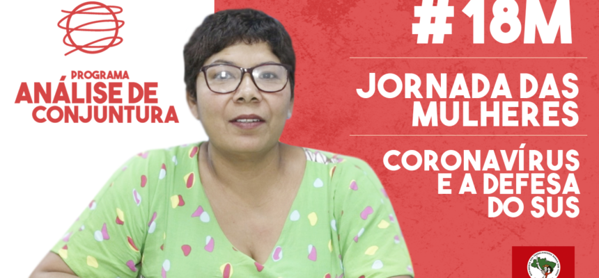Análise de Conjuntura 2020 #1 | Jornada de Março das Mulheres, #18M, coronavírus e a defesa do SUS