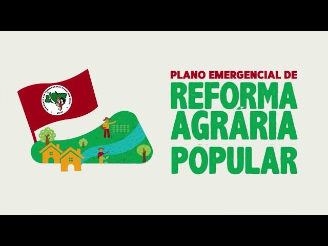 Você sabe o que é o Plano Emergencial da Refeforma Agrária Popular?