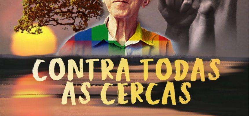 Contra Todas as Cercas: organizações realizam homenagem a Pedro Casaldáliga