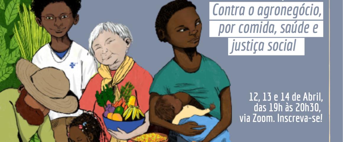 """Seminário Ampliado """"Contra o Agronegócio, por comida, saúde e justiça social"""""""