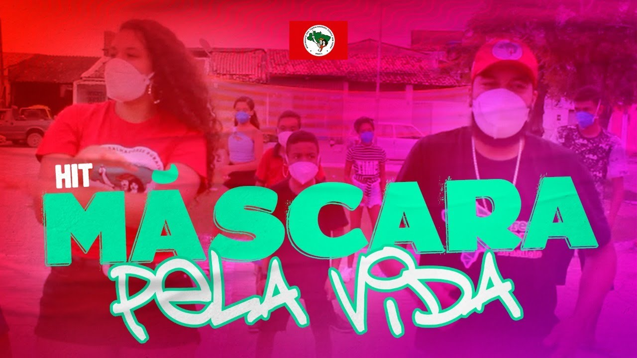 Videoclipe | Máscara pela Vida