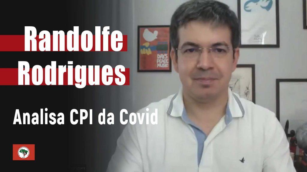 Randolfe Rodrigues analisa CPI da Covid