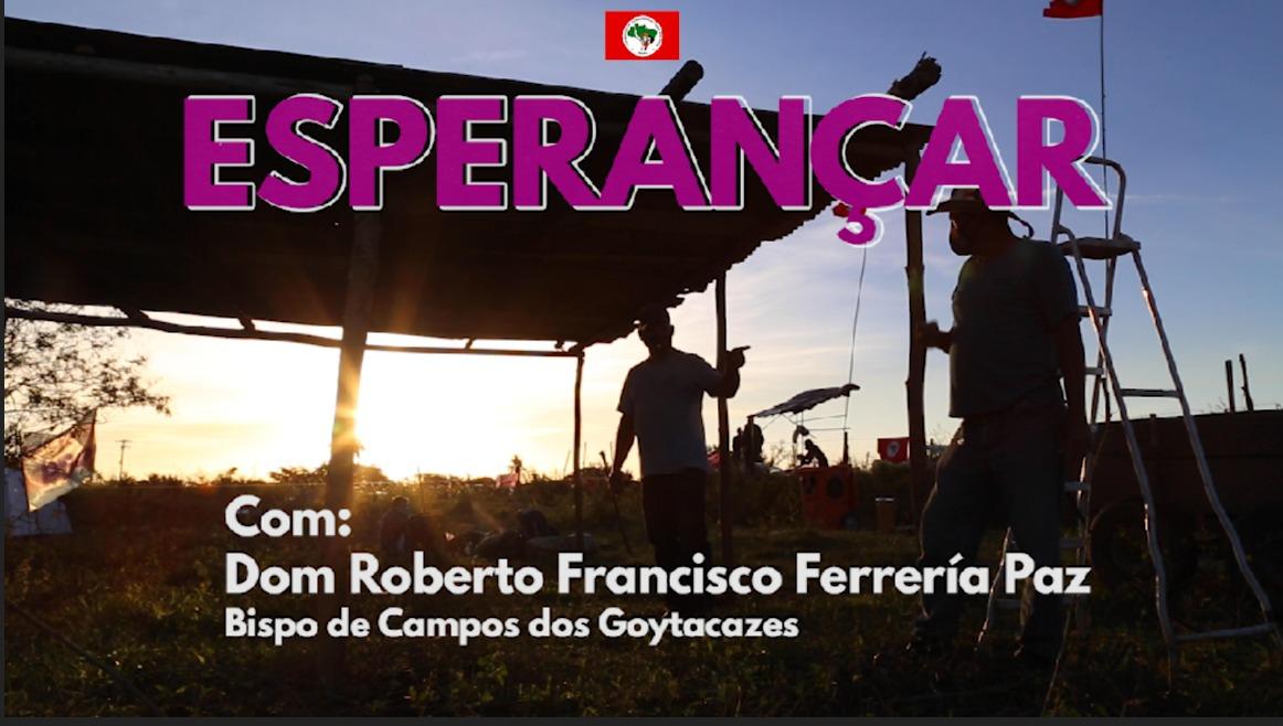 """""""Esperançar"""" com Dom Roberto Francisco Ferrería Paz"""