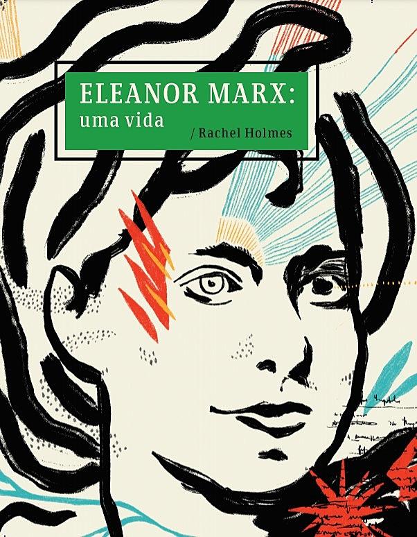 Militante socialista, Eleanor Marx, filha de Karl, ganha primeira biografia em português