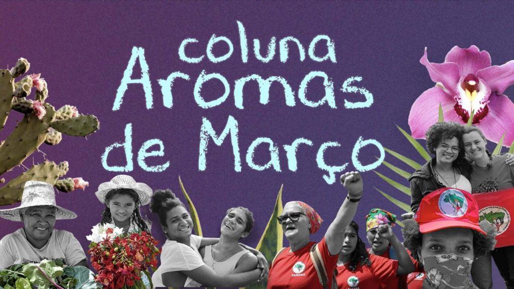 NOVIDADE! Mulheres lançam Coluna Aromas de Março
