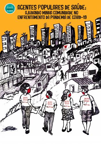 CARTILHA | Agentes Populares de Saúde: Ajudando a minha comunidade no enfrentamento da Pandemia de COVID-19