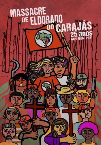 25 anos do Massacre de Eldorado do Carajás (2021)