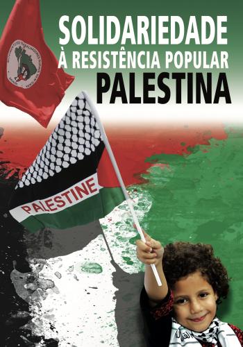 Solidariedade à resistência popular Palestina