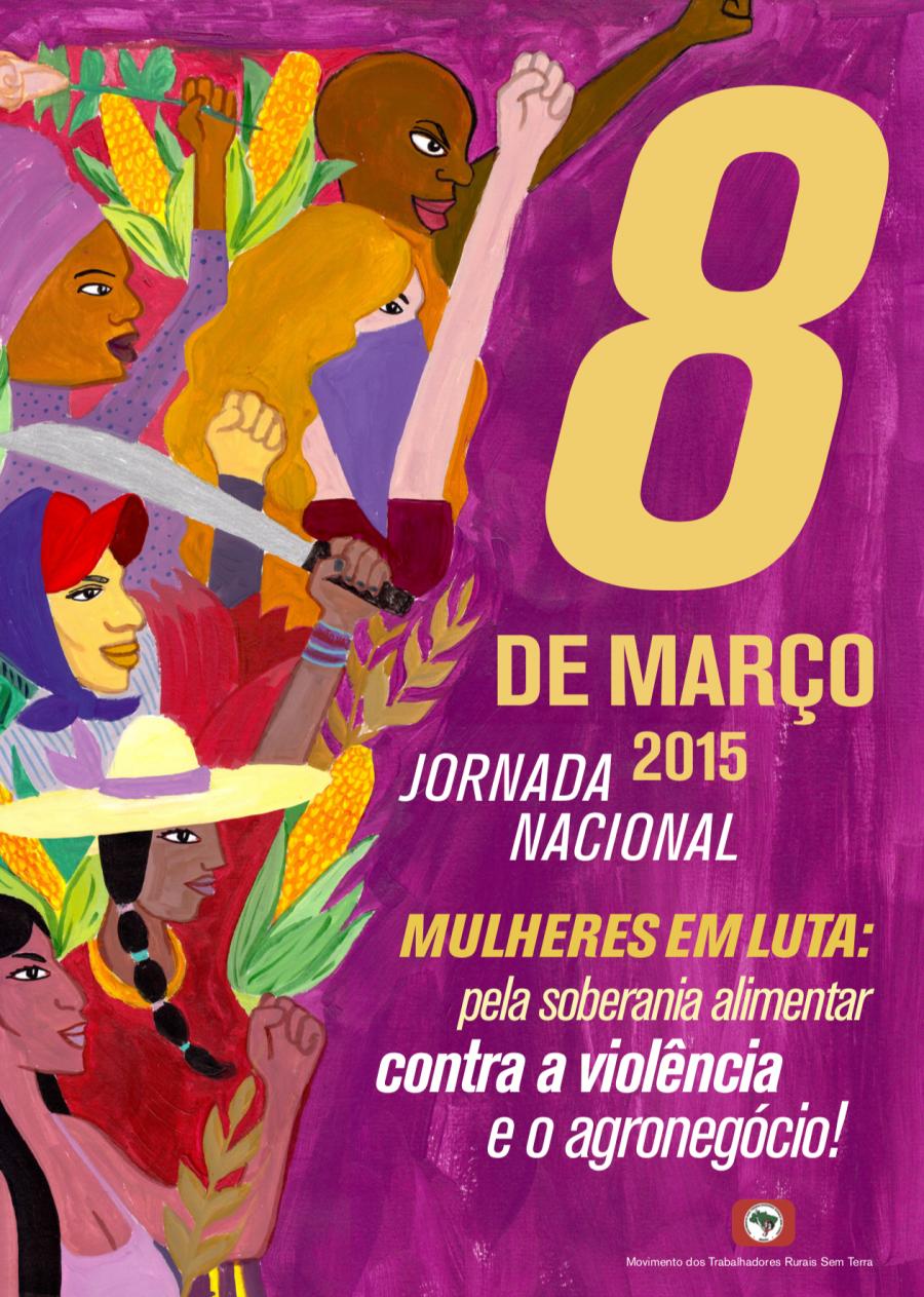 Mulheres em Luta: pela Soberania Alimentar, contra a violência e o agronegócio (2015)