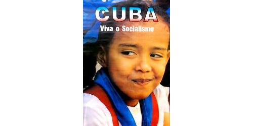 Cuba: Viva o Socialismo